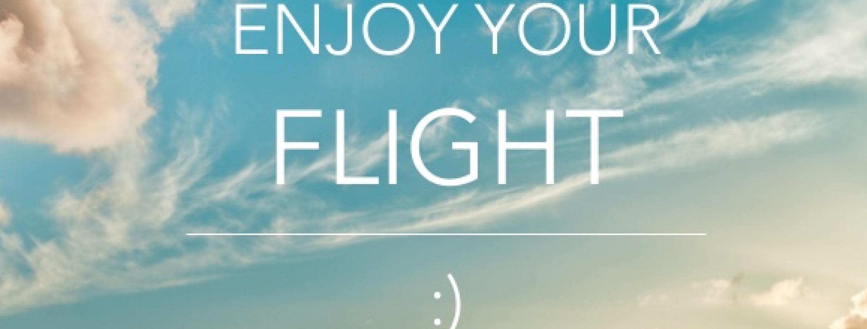 Methods To Enjoy Your Next Flight